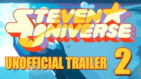Steven Universe - Unofficial Trailer 2 -HD- (Spoilers)