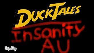 DuckTales- Insanity AU Trailer