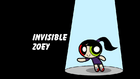 Invisible Zoey title card
