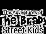 The Adventures of the Brady Street Kids