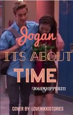 It'sAboutTime-AJoganFanFic