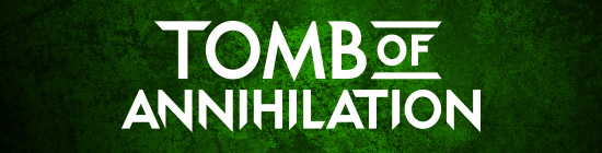 Tomb of Annihilation Banner