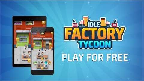 Idle Factory Tycoon Wiki | FANDOM powered by Wikia