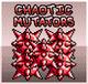 Shop chaotic mutators