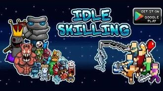 Idle Skilling Trailer Video