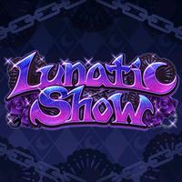 Lunatic-Show