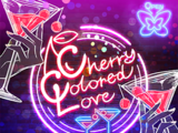 Cherry Colored Love