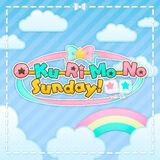 O-Ku-Ri-Mo-No Sunday!
