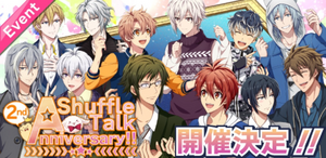 Event Banner - Shuffle Talk ~2nd Anniversary!!~