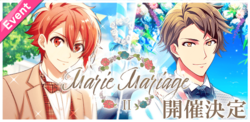 Marie Mariage II Event