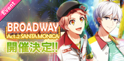BROADWAY Act2-2 Event