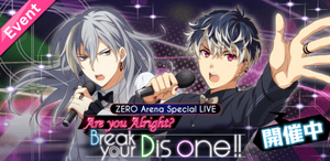 Event Banner - Are you alright, break your dis one!!