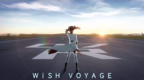 『WiSH VOYAGE』 Music Video