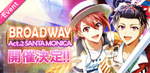 BROADWAY Act2 Event