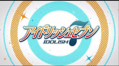 アイドリッシュセブンPV『ゲームシステム編』