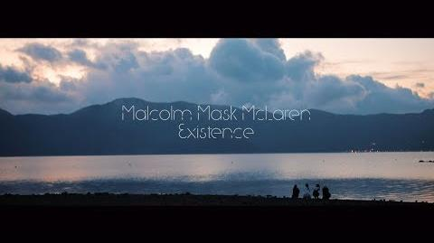 Malcolm Mask McLaren 「Existence」MV