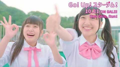 Run Girls, Run! Go! Up! スターダム! MV short.ver