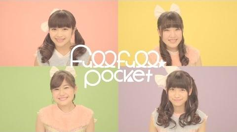 Fullfull☆Pocket「フ♩レフ♩レミライ!!!」MV Full ver.