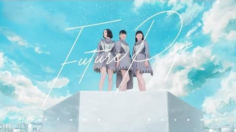 Official Music Video Perfume 「Future Pop」