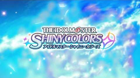 【Preview Video】THE IDOLM@STER SHINY COLORS BRILLI@NT WING 01 Spread the Wings!!