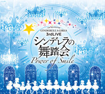 THE IDOLM@STER CINDERELLA GIRLS 3rdLIVE Cinderella no Budokai -Power of Smile- Original CD