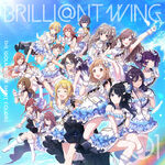THE IDOLM@STER SHINY COLORS BRILLI@NT WING 01 Spread the Wings!! Cover