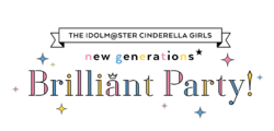 THE IDOLM@STER CINDERELLA GIRLS new generations★Brilliant Party! Logo