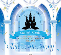 THE IDOLM@STER CINDERELLA GIRLS 4thLIVE TriCastle Story Starlight Castle Venue Original CD