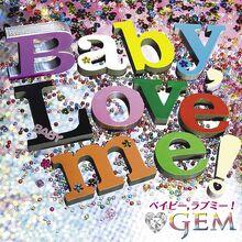 600px-GEM - Baby Love Me bluray