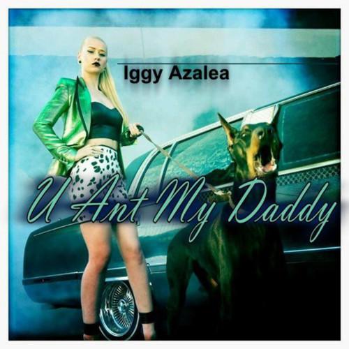 U Aint My Daddy U Ain't My Daddy | Igg...