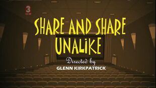 Share and share unalike episode title card