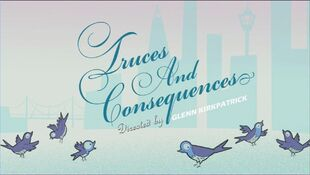 Truces and Consequences episode title card
