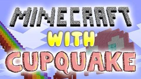 Minecraft with Cupquake Ep