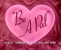 Be A Pal