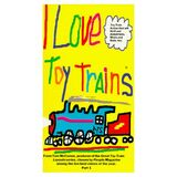 I Love Toy Trains (Video)