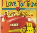 I Love Toy Trains: The Final Show