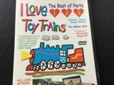 I Love Toy Trains, The Best of Parts 1, 2 and 3