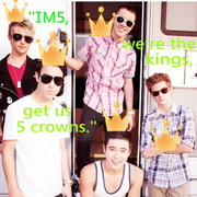 IM5 we're the kings get us 5 crowns