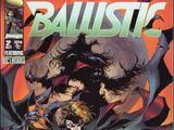 Ballistic Vol 1 2