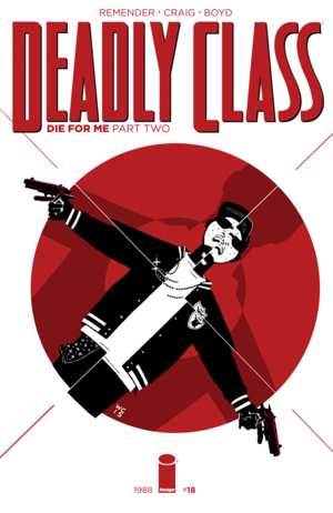 Cover for Deadly Class #18 (2016)