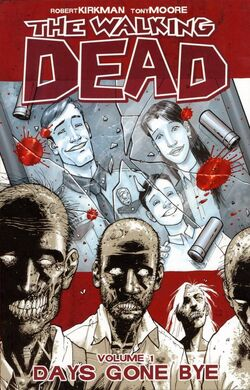 Cover for the The Walking Dead: Days Gone By Trade Paperback