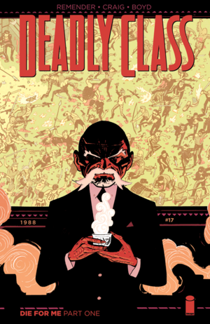 Cover for Deadly Class #17 (2015)