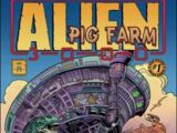 Alien Pig Farm 3000 Vol 1 1