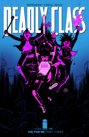 Cover for Deadly Class #19 (2016)