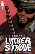 The Legacy of Luthor Strode Vol 1 3