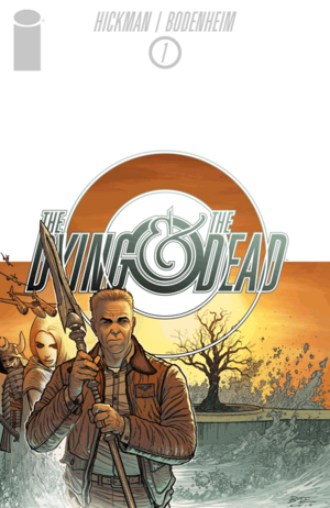 Cover for The Dying and the Dead #1 (2015)