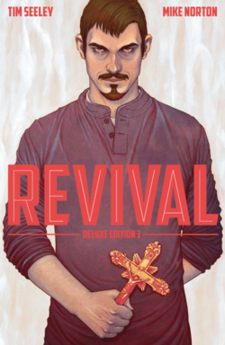 Cover for the Revival HC Vol 3 Deluxe Collection Trade Paperback