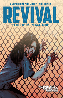Cover for the Revival TPB Vol 6 Thy Loyal Sons and Daughters Trade Paperback