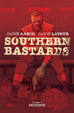 Cover for the Southern Bastards TPB 2 Gridiron Trade Paperback