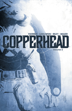 Cover for the Copperhead TPB Vol 2 Trade Paperback